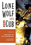 Lone Wolf and Cub Volume 18: Twilight of the Kurokuwa: Twilight of the Kurokuwa v. 18 (Lone Wolf and Cub (Dark Horse))
