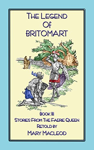 THE LEGEND OF BRITOMART - Stories from the Faerie Queen Book III (English Edition)