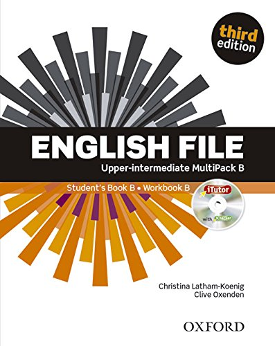 English File third edition: English file. Upper intermediate. Student's book-Workbook-Itutor-Ichecker B. With key. Con e-book. Con espansione online. Per le Scuole superiori