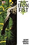 Iron Fist Vol. 2: Les Sept Capitales Célestes (Iron Fist (2006-2009)) (French Edition)