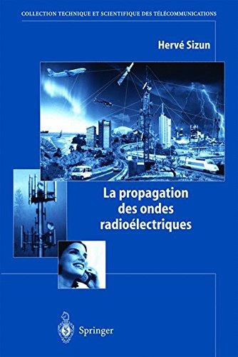 La propagation des ondes radioélectriques