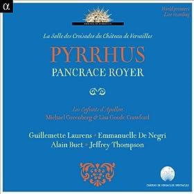 Pyrrhus, Act III, Scene 6: � Enfin, voici ce jour �