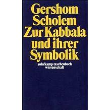 Zur Kabbala und ihrer Symbolik (suhrkamp taschenbuch wissenschaft)