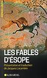 Les Fables d'Ésope: Suivies d'un essai sur le symbolisme des Fables par Lacarrière
