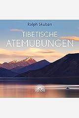 Tibetische Atemübungen Audio CD