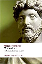 Meditations: with selected correspondence (Oxford World's Classics) by Marcus Aurelius (2011-09-25)