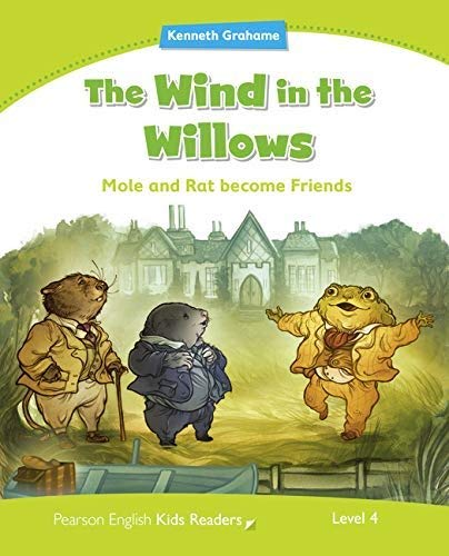 The wind in the willows. Level 4. Con espansione online (Pearson english kids readers)