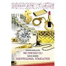 Tiffany 293-294. (Hungarian Edition)