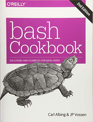 bash Cookbook: Solutions and Examples for bash Users -