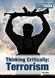Thinking Critically: Terrorism
