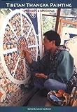 Tibetan Thangka Painting: Methods And Materials