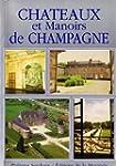 Chateaux et Manoirs de Champagne
