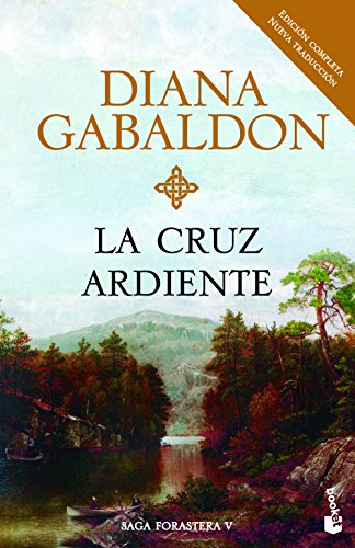 La cruz ardiente por Diana Gabaldon