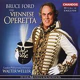 Bruce Ford, Ténor, Chante L'Opérette Viennoise