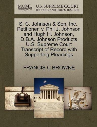 Scheda dettagliata S. C. Johnson & Son, Inc., Petitioner, V. Phil J. Johnson and Hugh H. Johnson, D.B.A. Johnson Products U.S. Supreme Court Transcript of Record with Su