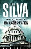 Der russische Spion (Gabriel Allon 18)