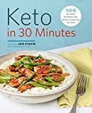 Keto in 30 Minutes: 100 No-Stress Ketogenic Diet Recipes to Keep You On Track (English Edition)