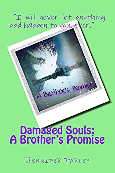damaged souls a brother 39 s promise english edition ebook. Black Bedroom Furniture Sets. Home Design Ideas