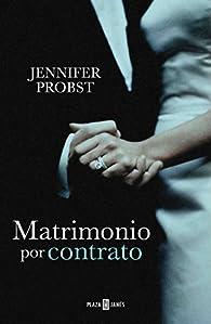 Matrimonio por contrato par Jennifer Probst