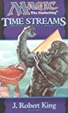 Time Streams: Artifacts Cycle Bk. 3 (Magic: The Gathering)