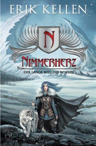 Nimmerherz: Der lange Weg des Windes (Nimmerherz 2, Band 2)