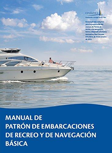 Manual de Patrón de Embarcaciones de Recreo y de Navegación Básica por Juan Carlos García de Polavieja Gordon