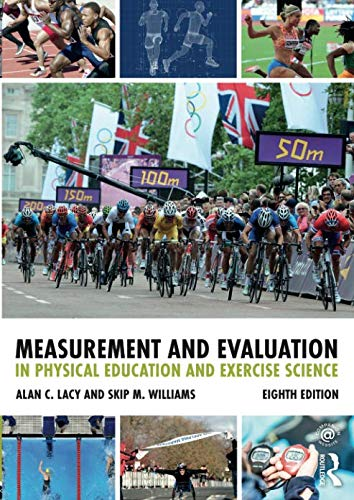 Measurement and Evaluation in Physical Education and Exercise Science por Alan C. Lacy