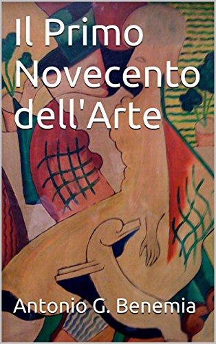 Il Primo Novecento dell'Arte