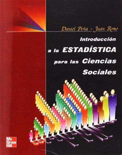 INTRODUCCION A LA ESTADISTICA PARA LAS CIENCIAS SOCIALES por PENA