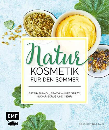 Sommer-körper-Öl (Naturkosmetik für den Sommer: After-Sun-Öl, Beach Waves Spray, Sugar Scrub und mehr)