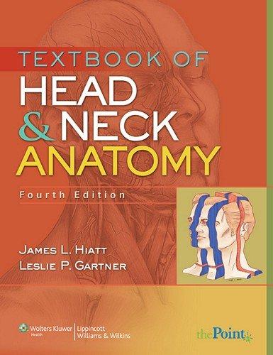 Textbook of Head and Neck Anatomy (Point (Lippincott Williams & Wilkins)) por James L. Hiatt