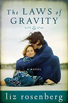 The Laws of Gravity by [Rosenberg, Liz]