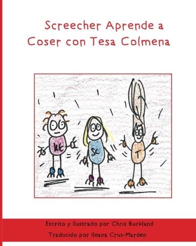 Screecher Aprende a Coser con Tesa Colmena: Una historia de Krazy Eye par Chris Buckland