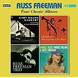 Four Classic Albums (Chet Baker Quartet Featuring Russ Freeman / Quartet / Trio / Double Play)