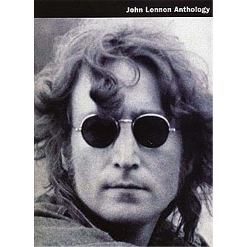 John Lennon Anthology. Partitions pour Piano, Chant et Guitare(Boîtes d'Accord)