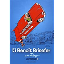 Intégrale Benoît Brisefer - tome 1 - Intégrale Benoît Brisefer 1