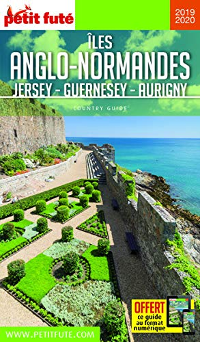 Petit Futé Iles anglo-normandes : Jersey - Guernesey - Aurigny