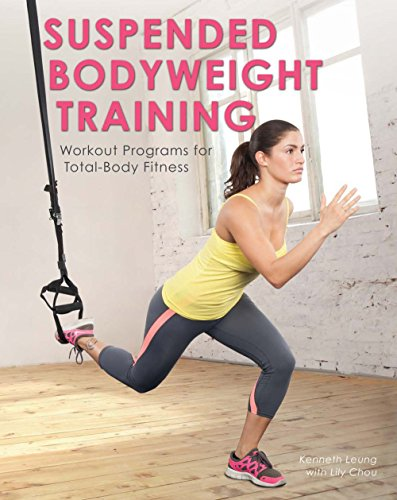Descargar gratis Suspended Bodyweight Training: Workout Programs for Total-Body Fitness Epub