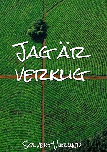Jag är verklig (Swedish Edition) por Solveig Viklund