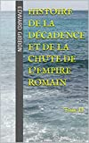 Histoire de la décadence et de la chute de l'Empire romain: Tome II (French Edition)