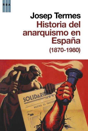 Descargar Libro Historia del anarquismo en españa de Josep Termes