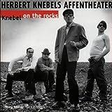 Songtexte von Herbert Knebel - Knebel on the Rocks