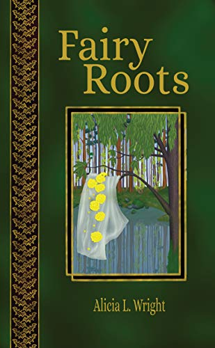 Fairy Roots (Vampires Don't Belong in Fairy Tales) (English Edition)