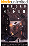 Rumors of Honor (The System States Rebellion Book 2) (English Edition)