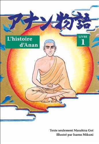 L'histoire d'Anan, livre 1 par Masahisa Goi