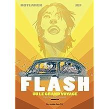 Flash ou le grand voyage - Tome 1