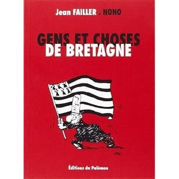 Gens et Choses de Bretagne