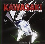 Scarica Libro Kawasaki La storia (PDF,EPUB,MOBI) Online Italiano Gratis