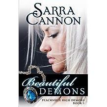 BY Cannon, Sarra ( Author ) [ BEAUTIFUL DEMONS (PEACHVILLE HIGH DEMONS) ] Oct-2010 [ Paperback ]