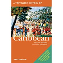 A Traveller's History of the Caribbean/2nd ed (Traveller's History of Caribbean)